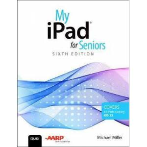 Apple My iPad for Seniors