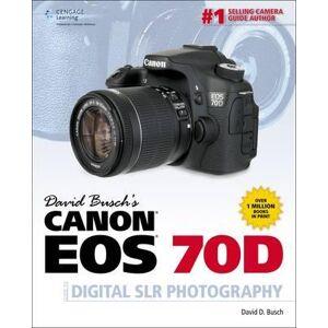 Canon David Busch's Canon EOS 70D Guide to Digital SLR Photography