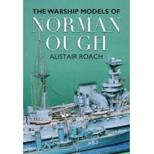 Life and Ship Models of Norman Ough