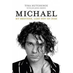 Brother Michael - My brother, lost boy of INXS