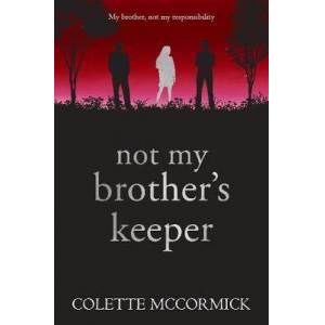 Brother Not My Brother's Keeper