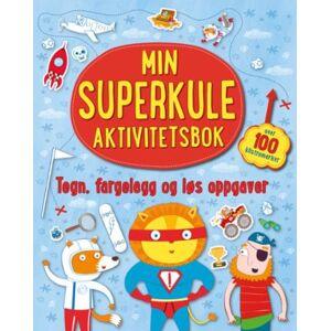 Min superkule aktivitetsbok. Tegn, fargelegg og løs oppgaver