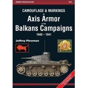Axis Camouflage and Markings of Axis Armor in the Balkans Campaig