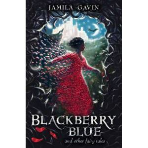 Blackberry Blue - And Other Fairy Tales