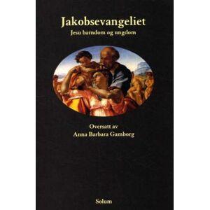 Jakobsevangeliet - Jesu barndom og ungdom