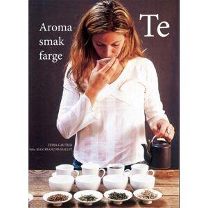 Te - aroma, smak og farge