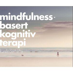 Mindfulnessbasert kognitiv terapi - kursledermanual