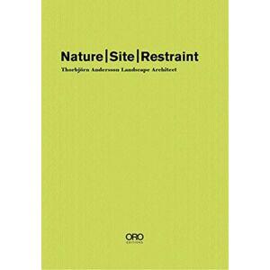 Andersson Nature Site Restraint - Thorbjoern Andersson Landscape Architect