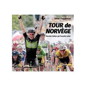 Schibsted Forlag Tour de Norvege av Johan Kaggestad