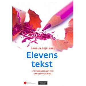Dagrun Skjelbred Elevens tekst