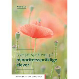 Branca Lie Nye perspektiver på minoritetsspråklige elever