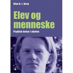Nina B. J. Berg Elev og menneske