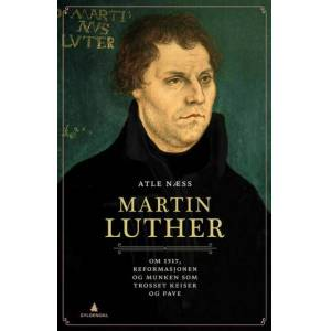 Atle Næss Martin Luther