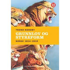 Trond Nordby Grunnlov og styreform