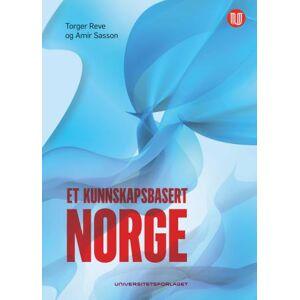 Torger Reve Et kunnskapsbasert Norge