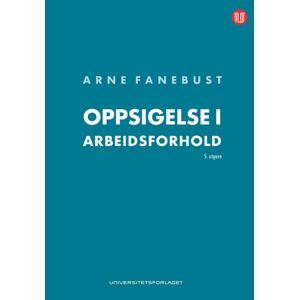 Arne Fanebust Oppsigelse i arbeidsforhold
