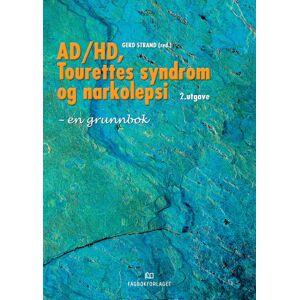 AD/HD, Tourettes syndrom og narkolepsi