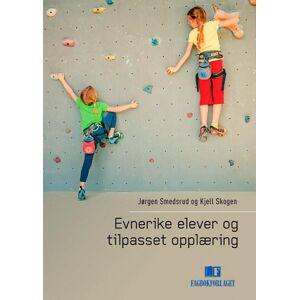 Kjell Skogen Evnerike elever og tilpasset opplæring
