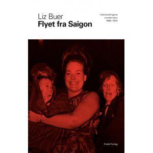 Liz Buer Flyet fra Saigon