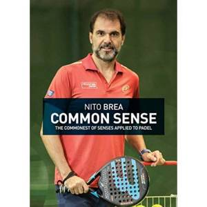 Padelson NITO BREA COMMON SENSE: The commonest of senses applied to padel