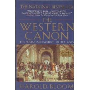 Canon The Western Canon by Sterling Professor of the Humanities Harold Bloom