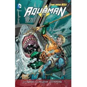 Aquaman Vol. 5 Sea Of Storms (The New 52) by Jeff Parker