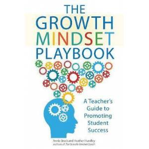 The Growth Mindset Playbook by Annie Brock