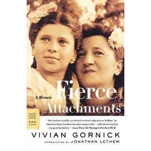 Fierce Attachments by Vivian Gornick