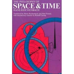 The Philosophy of Space and Time by Hans Reichenbach