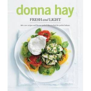 Fresh and Light by Donna Hay