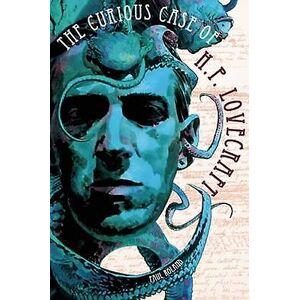HP Nyfiken om Hp Lovecraft av Paul Roland