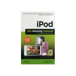 Apple iPod: The Missing Manual