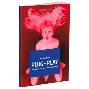 """Plug + Play 150 Jahre Vibrator – Ein Jubelband"", Paperback, 136 Seiten"