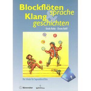 Gebraucht: Gisela Rothe Blockflötensprache und Klanggeschichten 1