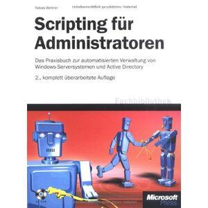 Tobias Weltner - Scripting für Administratoren - Preis vom 08.03.2021 05:59:36 h