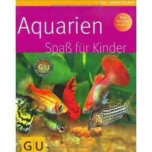 Gebraucht: Ingo Koslowski Aquarien Spaß für Kinder (GU Tierratgeber)