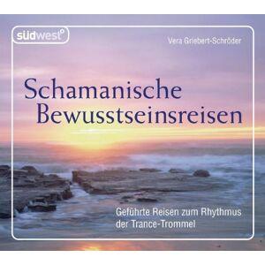 Vera Griebert-Schröder - Schamanische Bewusstseinsreisen  CD: Geführte Reisen zum Rhythmus der Trance-Trommel - Preis vom 05.03.2021 05:56:49 h