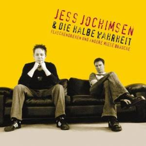 Jess Jochimsen & die Halbe Wahrheit - Flaschendrehen und andere miese Bräuche - Preis vom 28.11.2020 05:57:09 h