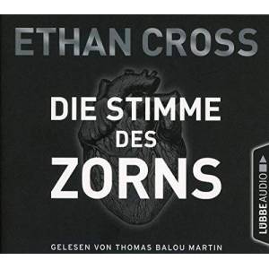 Ethan Cross - Die Stimme des Zorns: Thriller. (Die Ackermann & Shirazi-Reihe, Band 1) - Preis vom 06.03.2021 05:55:44 h