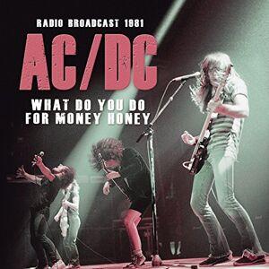 Gebraucht: Ac/Dc What Do You Do for Money Honey