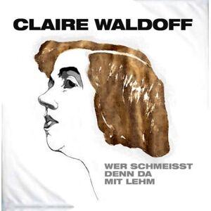 Claire Waldoff - Wer schmeisst denn da mit Lehm - Preis vom 21.01.2021 06:07:38 h