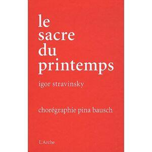 Pina Bausch Le Sacre du printemps - Pina Bausch  (+ Buch)