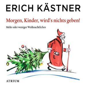 Gebraucht: Erich Kästner Morgen Kinder Wird's Was Geben