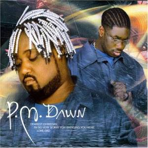 Pm Dawn - Dearest Christian - Preis vom 19.09.2020 04:48:36 h
