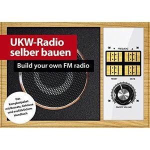 Burkhard Kainka UKW-Radio selber bauen (zum Löten) Deutsch/Englisch