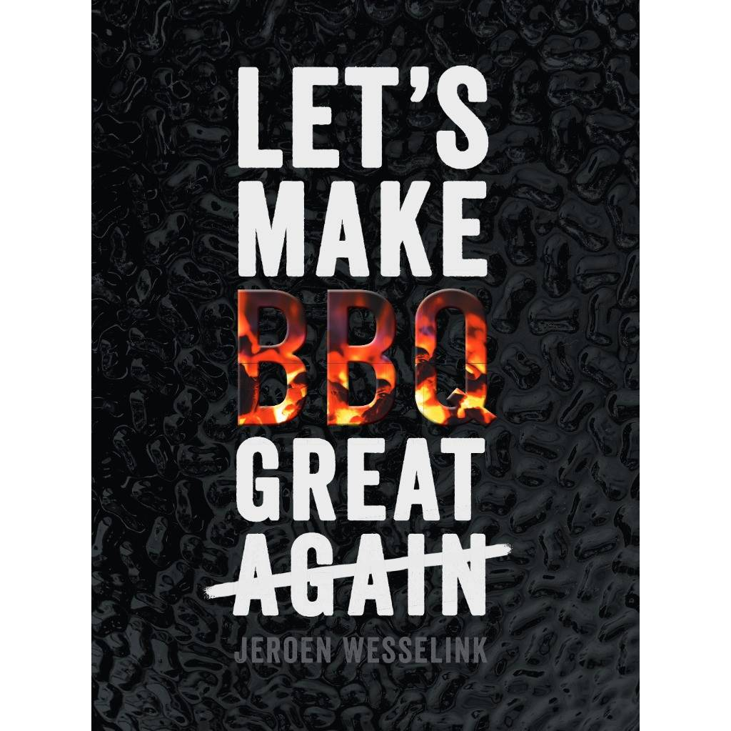 The Bastard Lets Make BBQ Great Again (version néerlandaise)