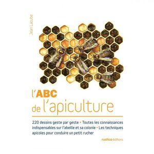 Lubéron Apiculture L'ABC de l'apiculture, de Jean Lacube