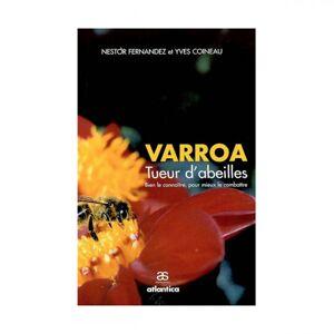 Lubéron Apiculture Varroa, tueur d'abeilles - Bien le connaître pour mieux le combattre