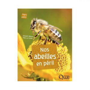 Lubéron Apiculture Nos abeilles en péril, de Vincent Albouy et Yves Le Conte