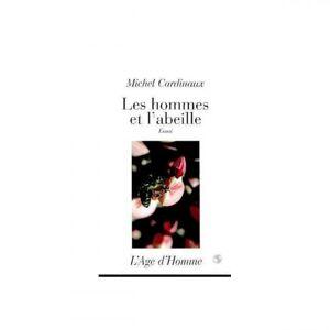 Lubéron Apiculture Les hommes et l'abeille, essai de Michel Cardinaux